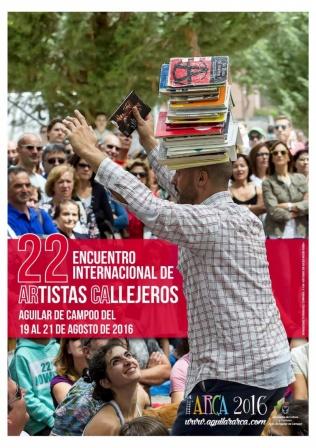Aguilar inicia el viernes la programación de la XII edición del encuentro de Artistas Callejeros